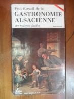 Gastronomie Alsacienne  (Jeanne Hertzog)  éditions S.A.E.P.  De 1980 - Gastronomie