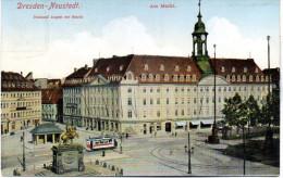 """Original Farb. Ansichtskarte """"Dresden Neustadt, Am Markt, Denkmal August Der Starke Als Feldpost Gelaufen - Dresden"""