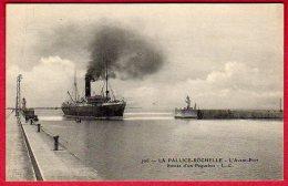 17 LA PALLICE-ROCHELLE - L'avant-port - Entrée D'un Paquebot - La Rochelle