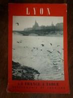 1955  LA FRANCE A TABLE  :  à  LYON (Myrelingue-la-Brumeuse )...etc - Boeken, Tijdschriften, Stripverhalen
