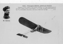 MONOPLAN  BLERIOT  PILOTE PAR GARROS - Aviatori