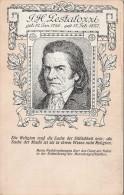 J.H.Pestalozzi, Postkarte Bilder Und Worte Freier Deutscher Männer, Verein Freie Schule Wien, Eckknick - Historische Persönlichkeiten