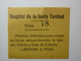 Hospital De La Santa Caridad. Sevilla / Permiso De Visita - Tickets - Entradas