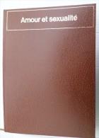 AMOUR ET SEXUALITE  -CONNAISSANCE ET VIE- EDITION CHRISTOPHE COLOMB - Encyclopedieën