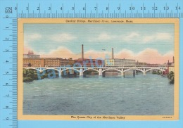 CPSM,Massachusetts ( Used In 1952 Central Bridge Merrimac River Lawrence  ) Linen Postcard Recto/Verso - Lawrence