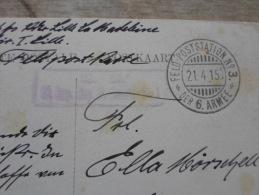 WWI  -G. Guerre -Feldpost - VALENCIENNES - Feld-Poststation N.3. - 21.4.1915-Der 6. Armee  D127565 - Militaria