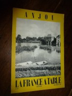 1959  LA FRANCE A TABLE :  En ANJOU (Villevêque , St-Hilaire , St-Florent , Angers , Moulin De Brissac, Etc.. - Boeken, Tijdschriften, Stripverhalen