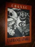 1959  LA FRANCE A TABLE :   à  COGNAC Et Dans Le Cognaçais ( Classements Par Crus , La Gastronomie , ...etc.. - Boeken, Tijdschriften, Stripverhalen