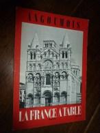 1959  LA FRANCE A TABLE :   Dans L'ANGOUMOIS (le Pays D'Angoulème ), Confolens...etc - Boeken, Tijdschriften, Stripverhalen