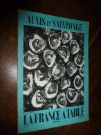 1959  LA FRANCE A TABLE :   AUNIS Et SAINTONGE  (Marrennes , La Seudre Et Saujon , Saint-Trojan , ...etc - Boeken, Tijdschriften, Stripverhalen