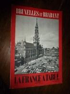 1960 LA FRANCE A TABLE :  La Belgique à BRUXELLES Et Hoeilaart,Diest,Hakendover,La Hulpe..etc - Boeken, Tijdschriften, Stripverhalen