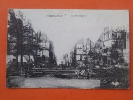 Cpa CHARLEROI La Montagne   Ruines Guerre - Charleroi