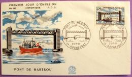 Premier Jour - Pont De Martrou 1968 - Rochefort PHOTO RECTO VERSO - FDC