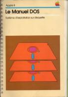 Apple II Le Manuel DOS - Informatique