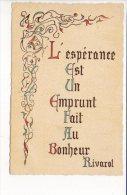 """Philosophie-Pensée-Poésie  - """" L'Espérance Est Un Emprunt Fait Au Bonheur """" De Rivarol  / Enluminure - Philosophie & Pensées"""