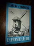 1961 LA FRANCE A TABLE : à ANVERS Et LIMBOURG (Bokrijk,Malines,Russon,Lillo,St-Evermeire,Lichtaart, Etc.. - Boeken, Tijdschriften, Stripverhalen