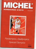 Briefmarken Rundschau MICHEL 3/2015 Neu 6€ New Stamp Of The World Catalogue And Magacine Of Germany ISBN 9 783954 025503 - Pin's & Anstecknadeln