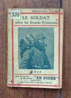 Le Soldat Selon Les Grands Prosateurs - Coll Les Chefs D'oeuvres En Poche - 1901-1940