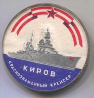 Ship Boat, Navy Marine, KIROV Cruiser Kreuzer, Russia Soviet Union, Pin Badge Brooch, 40 Mm - Bateaux