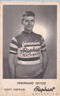 CYCLISTE FERDINAND DEVEZE EQUIPE GEMINIANI SAINT RAPHAEL - Cycling