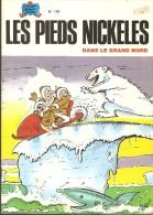 LES  PIEDS  NICKELES   -   DANS LE GRAND NORD   -   N° 109 - Pieds Nickelés, Les