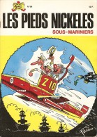 LES  PIEDS  NICKELES     -     SOUS - MARINIERS    -   N° 84 - Pieds Nickelés, Les