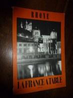 1968  LA FRANCE A TABLE : Le RHONE (Lyon, Saint-Michel-sur-Rhone, Photo De Combier,  ...découpage Constaté - Boeken, Tijdschriften, Stripverhalen