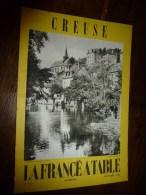 1968  LA FRANCE A TABLE : La CREUSE (Aubusson, Evaux-les-Bains,Crocq, Glenic, Felletin,Fresselines, Une Paire De Boeufs - Livres, BD, Revues