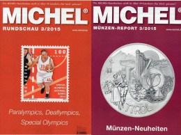 MICHEL Rundschau Briefmarken 3/2015 Neu 6€ New Stamp Of The World Catalogue And Magacine Of Germany ISBN 9 783954 025503 - Sciences & Technique