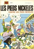 LES  PIEDS  NICKELES     -    CONTRE  LES  PIEDS  NICKELES    -   N° 67 - Pieds Nickelés, Les
