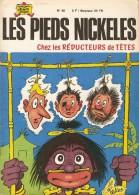 LES  PIEDS  NICKELES     -     CHEZ  LES  REDUCTEURS  DE  TETES    -   N° 42 - Pieds Nickelés, Les