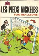 LES  PIEDS  NICKELES     -    FOOTBALLEURS    -   N° 28 - Pieds Nickelés, Les