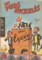LES  PIEDS  NICKELES     -    AU  LYCEE      -   N° 18   . Edition Originale - Pieds Nickelés, Les