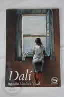 Salvador Dalí By Agustín Sanchez Vidal - Small Book Written In Spanish, 2004 - Sin Clasificación