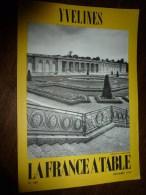 1974  LA FRANCE A TABLE : Les YVELINES  (Port-Royal-des-Champs , Houdan, Mantes-la-Jolie , Marly,  Etc.. - Boeken, Tijdschriften, Stripverhalen