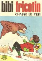 BIBI  FRICOTIN     -    CHASSE  LE  YETI.      N° 51 - Bibi Fricotin