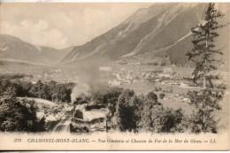 74. Chamonix Mont Blanc. Vue Générale Et Chemin De Fer De La Mer De Glace - Chamonix-Mont-Blanc