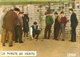 La Minute De Verité-jeu De Boules-louis Buffier-cpsm - Autres Photographes