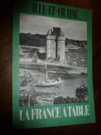 1974  LA FRANCE A TABLE : L' ILLE Et VILAINE (St-Servan,St-Malo,Rennes,Cancale,Dinard...etc - Livres, BD, Revues