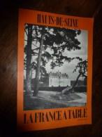 1974  LA FRANCE A TABLE : Les HAUTS De SEINE (Sceaux, Suresnes, Sèvres, Puteaux, Nanterre, Etc... - Boeken, Tijdschriften, Stripverhalen
