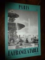 1975  LA FRANCE A TABLE :  à PARIS (Tuileries, Chaillot, Palais Royal, Opéra, Champs -Elysées, Etc.. - Boeken, Tijdschriften, Stripverhalen