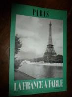 1975  LA FRANCE A TABLE :  à PARIS (La Tour Eiffel,Du Luxembourg à Montparnasse, St-Germain-des-Prés, Etc.. - Boeken, Tijdschriften, Stripverhalen