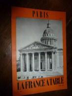 1975  LA FRANCE A TABLE :  à PARIS (Le Panthéon,Ste-Geneviève, Quartier Latin, St-Médard Et Rue Louffetard.etc - Boeken, Tijdschriften, Stripverhalen