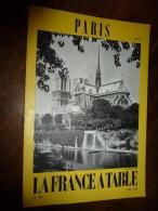 1975  LA FRANCE A TABLE :  à PARIS (L'ile Saint-Louis , Lutèce...etc - Boeken, Tijdschriften, Stripverhalen
