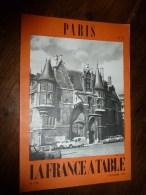 1975  LA FRANCE A TABLE : à PARIS (Hôtel De Sens,Le Marais Et Alentours,Vincennes,Porte St-Denis,Rue Quincampoix,Répub - Boeken, Tijdschriften, Stripverhalen