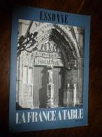 1975  LA FRANCE A TABLE : L' ESSONNE ( Méréville,St-Sulpice-de-Ravières,Etampes,Milly-la-Forêt,Saclay, Brunoy, Etc - Boeken, Tijdschriften, Stripverhalen