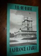 1975  LA FRANCE A TABLE : Le VAL De MARNE  (Vincennes,Le Krémelin-Bicêtre, Villeneuve-St-Georges, Créteil..etc - Boeken, Tijdschriften, Stripverhalen