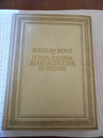Boleslaw Bierut - Le Plan Sexennal De Reconstruction De Varsovie - 1951 - Cultural