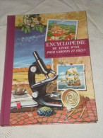 ENCYCLOPEDIE DU LIVRE D´OR POUR GARCONS ET FILLES - LIVRE 10 - LASCAUX A MEDECINE - Livres Pour Enfants