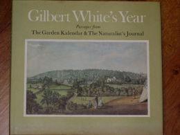 Gilbert White´s Year - The Garden Kalendar & The Naturalist´s Journal 1751-1793 - Livres, BD, Revues